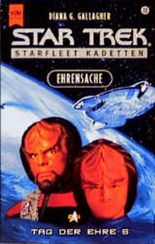 Tag der Ehre 5. Ehrensache. Star Trek.