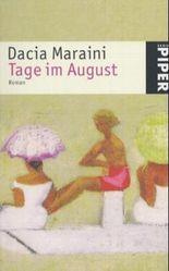 Tage im August