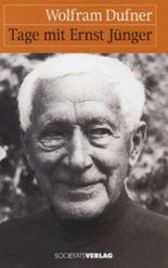 Tage mit Ernst Jünger