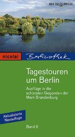 Tagestouren um Berlin. Bd.2