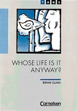 TAGS - Theme Author Genre Similarity / Ab 11. Schuljahr - Whose Life Is It Anyway? (T)