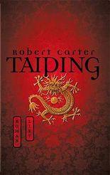 Taiping. Der Sohn des Himmels