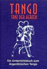 Tango, Tanz der Herzen
