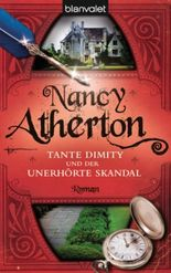 Tante Dimity und der unerhörte Skandal