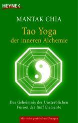 Tao Yoga der inneren Alchemie