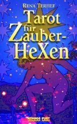 Tarot für Zauber-Hexen, m. Rider/Waite-Tarotkarten