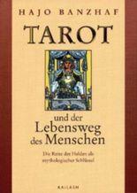 Tarot und der Lebensweg des Menschen