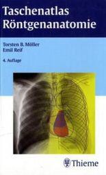 Taschenatlas der Röntgenanatomie