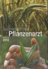 Taschenbuch des Pflanzenarztes 2012