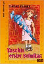 Taschis erster Schultag