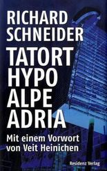 Tatort Hypo Alpe Adria