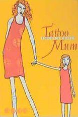 Tattoo Mum