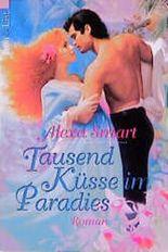 Tausend Küsse im Paradies