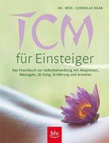 TCM für Einsteiger (Traditionelle chinesische Medizin)