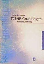 TCP/IP - Grundlagen. Protokolle und Routing