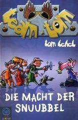 Team TOM - Die Macht der Snuubbel
