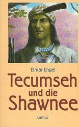 Tecumseh und die Shawnee