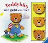 Teddybär, wie geht es dir?