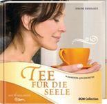Tee für die Seele