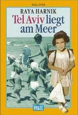Tel Aviv liegt am Meer
