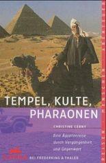 Tempel, Kulte, Pharaonen