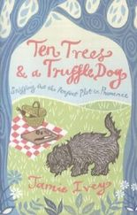 Ten Trees And A Truffle Dog