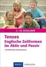 Tenses - Englische Zeitformen im Aktiv und Passiv