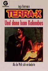 Terra X. Und dann kam Kolumbus. Als die Welt sich veränderte.