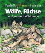 Tessloffs erstes Buch der Wölfe, Füchse und anderen Wildhunde