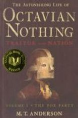 The Astonishing Life of Octavian Nothing, Traitor to the Nation