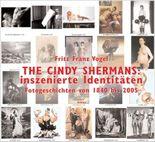 The Cindy Shermans: inszenierte Idenditäten