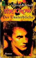 The Crow. Der Unsterbliche.