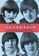The Fab Four - Das grosse Beatles-Lexikon