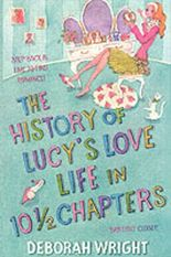 The History of Lucy's Love Life in Ten and a Half Chapters