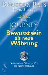 The Journey – Bewusstsein als neue Währung