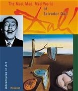 The Mad, Mad, Mad, Mad World of Salvador Dali
