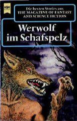 The Magazine of Fantasy and Science Fiction, 99. Werwolf im Schafspelz.