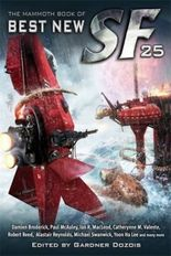 The Mammoth Book of Best New SF. Vol.25