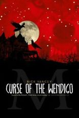 The Monstrumologist: Curse of the Wendigo