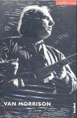 The Music Makers: Van Morrison