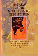 The New Gothic, Neue Schauergeschichten