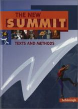 The New Summit - Ausgabe 2002 / THE NEW SUMMIT - Texts and Methods - Für die Klassenstufen 12 und 13