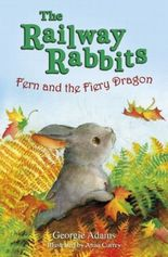 The Railway Rabbits - Fern and The Fiery Dragon