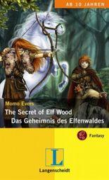 The Secret of Elf Wood - Das Geheimnis des Elfenwaldes