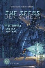 THE SEEMS / DER SCHEIN: F.B. Dranes erster Auftrag