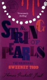The String of Pearls: a Romance - the Original Sweeney Todd