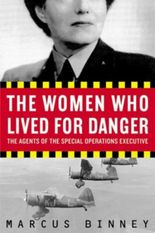 The Women Who Lived for Danger