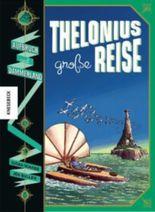 Thelonius' große Reise – Aufbruch nach Dämmerland