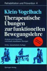 Therapeutische Übungen zur Funktionellen Bewegungslehre. Analyse und Instruktion individuell anpaßbarer Übungen