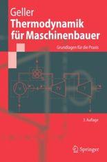 Thermodynamik für Maschinenbauer. Grundlagen für die Praxis